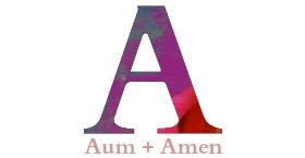 Aum + Amen